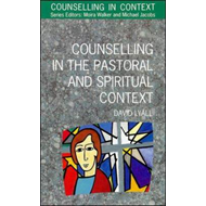 Counselling in the Pastoral and Spiritual Context (BOK)