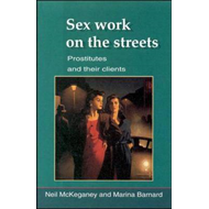 Sex Work on the Streets: Prostitutes and Their Clients (BOK)