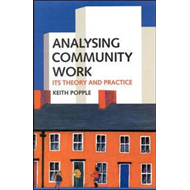 Analysing Community Work: Its Theory and Practice (BOK)