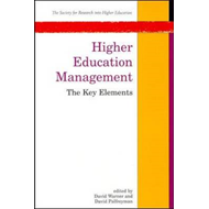 Higher Education Management: The Key Elements (BOK)