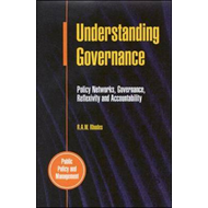 Understanding Governance: Policy Networks, Governance, Reflexivity and Accountability (BOK)