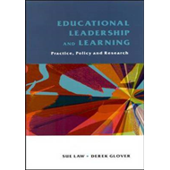 Educational Leadership and Learning: Practice, Policy and Research (BOK)