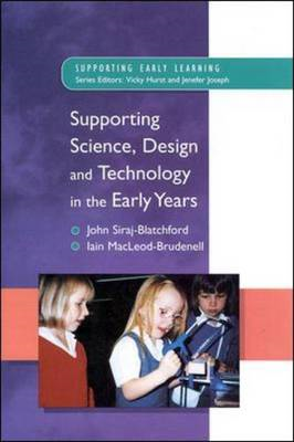 Supporting Science, Design and Technology in the Early Years (BOK)