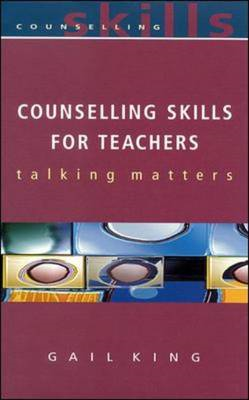 Counselling Skills for Teachers: Talking Matters (BOK)