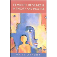 Feminist Research in Theory and Practice (BOK)