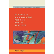 Strategic Management for the Public Services (BOK)