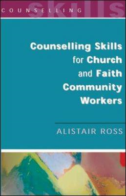 Counselling Skills for Church and Faith Community Workers (BOK)