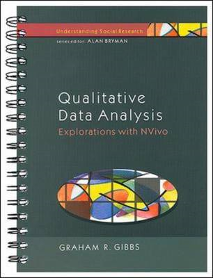 Qualitative Data Analysis: Explorations with NVivo (BOK)