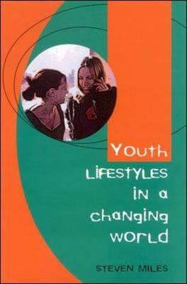 Youth Lifestyles in a Changing World (BOK)