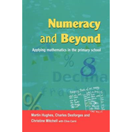 Numeracy and Beyond: Applying Mathematics in the Primary School (BOK)