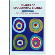 Images of Educational Change (BOK)
