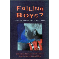 Failing Boys?: Issues in Gender and Achievement (BOK)