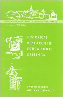Historical Research in Educational Settings (BOK)