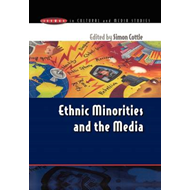 Ethnic Minorities and the Media: Changing Cultural Boundaries (BOK)