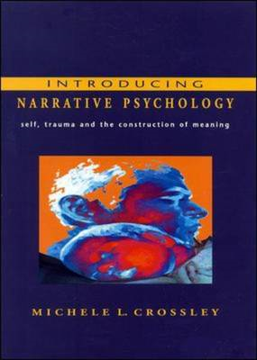 Introducing Narrative Psychology: Self, Trauma and the Construction of Meaning (BOK)