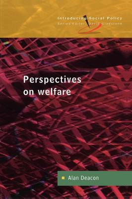 Perspectives on Welfare: Ideas, Ideologies and Policy Debates (BOK)