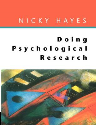 Doing Psychological Research: Gathering and Analysing Data (BOK)