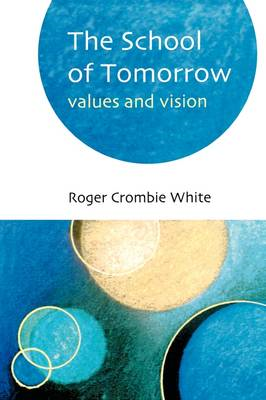 School of Tomorrow: Values and Vision (BOK)