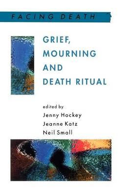 Grief, Mourning and Death Ritual (BOK)
