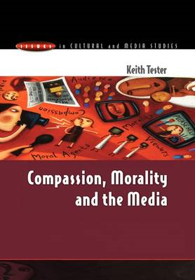 Compassion, Morality and the Media (BOK)
