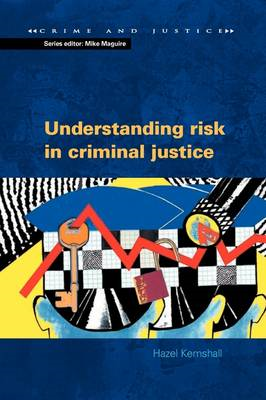Understanding Risk in Criminal Justice (BOK)