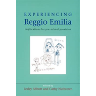Experiencing Reggio Emilia: Implications for Pre-school Provision (BOK)
