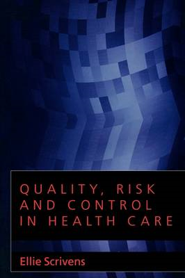 Quality, Risk and Control in Health Care (BOK)