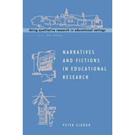 Narratives and Fictions in Educational Research (BOK)