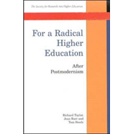 For a Radical Higher Education: After Postmodernism (BOK)