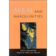 Men and Masculinities: Theory, Research and Social Practice (BOK)