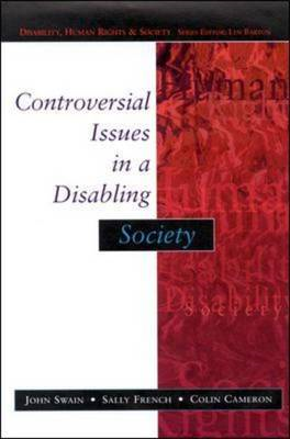 Controversial Issues in a Disabling Society (BOK)