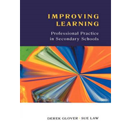 Improving Learning: Professional Practice in Secondary Schools (BOK)