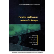 Funding Health Care: Options for Europe (BOK)