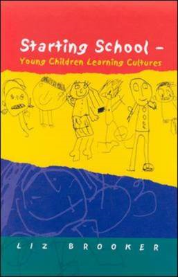 Starting School: Young Children Learning Cultures (BOK)