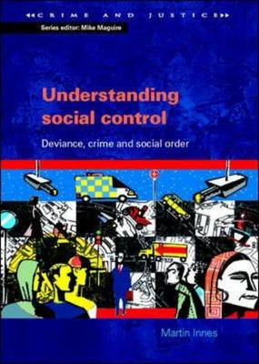 Understanding Social Control: Crime and Social Order in Late Modernity (BOK)