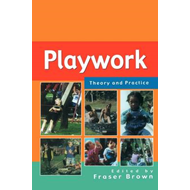 Playwork: Theory and Practice (BOK)