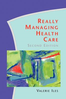 Really Managing Health Care (BOK)