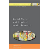 Social Theory and Applied Health Research (BOK)