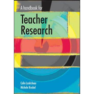 A Handbook for Teacher Research: From Design to Implementation (BOK)