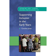 Supporting Inclusion in the Early Years (BOK)