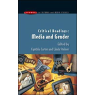 Critical Readings: Media and Gender (BOK)