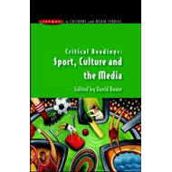 Critical Readings: Sport, Culture and the Media (BOK)