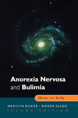 Anorexia Nervosa and Bulimia: How to Help (BOK)