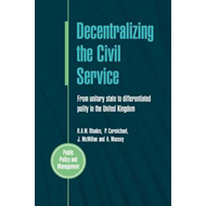 Decentralizing the Civil Service: From Unitary State to Differentiated Polity in the United Kingdom (BOK)