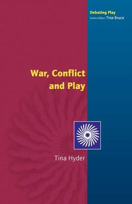 War, Conflict and Play (BOK)