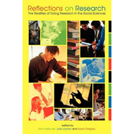 Reflections on Research: The Realities of Doing Research in the Social Sciences (BOK)