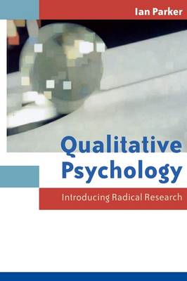 Qualitative Psychology: Introducing Radical Research (BOK)