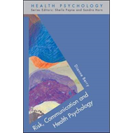 Risk, Communication and Health Psychology (BOK)