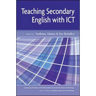 Teaching Secondary English with ICT (BOK)