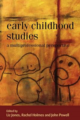 Early Childhood Studies: A Multiprofessional Perspective (BOK)